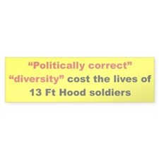 Politically correct diversity cost the lives of 13
