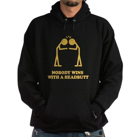 Nobody Wins With A Headbutt Dark Hoodie