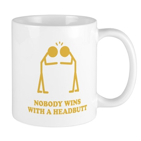 Nobody Wins With A Headbutt Mug