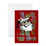 Santa Ate Baby Jesus! Greeting Card