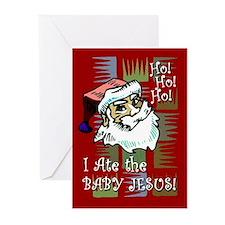 Santa Ate Baby Jesus! Greeting Cards (Pk of 10)