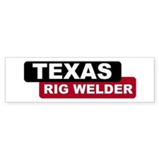 Texas Rig Welder Bumper Bumper Sticker
