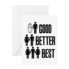good better best Greeting Cards