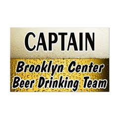 Brooklyn Center Beer Drinking Team Posters