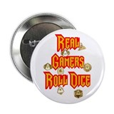 "Real Gamers Roll Dice 2.25"" Button (10 pack)"