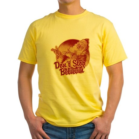 Don't Stop Believing in Santa Yellow T-Shirt
