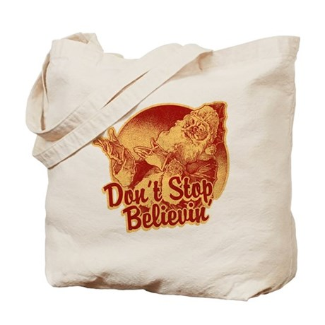 Don't Stop Believing in Santa Tote Bag