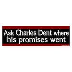 Ask Charles Dent bumper sticker