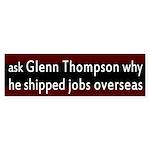 Glenn Thompson and Jobs Bumper Sticker