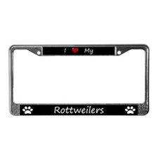 Black I Love My Rottweilers License Plate Frame