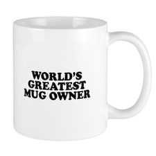 "INAB ""World's Greatest Mug Owner"" Mug"