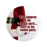 "What Happens at the Cookie Party 3.5"" Button (10 p"
