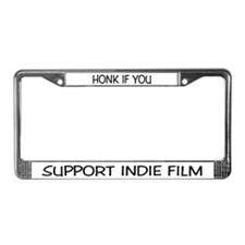 """SUPPORT INDIE FILM"" License Plate Frame"