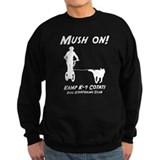 Mush On! Sweatshirt