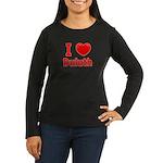 I Love Duluth Women's Long Sleeve Dark T-Shirt