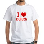 I Love Duluth White T-Shirt