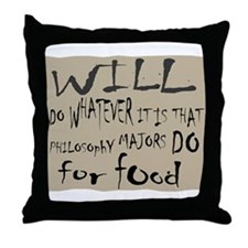 Homeless Philosopy Major Throw Pillow