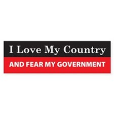 Fear My Government Bumper Bumper Sticker