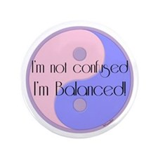 "Not Confused... Balanced 3.5"" Button"