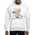 Genealogy Wish List Hooded Sweatshirt