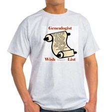 Genealogy Wish List Ash Grey T-Shirt