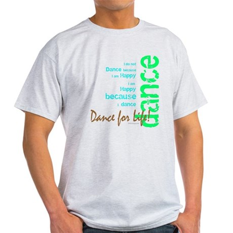 Dance for Life 1 Light T-Shirt