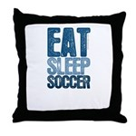 EAT SLEEP SOCCER Throw Pillow
