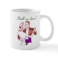 Shall We Dance? Mug
