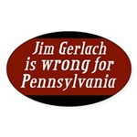 Jim Gerlach is Wrong for Pennsylvania Sticker