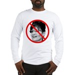 Anti Sarah Palin Long Sleeve T-Shirt