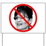 Anti Sarah Palin Yard Sign