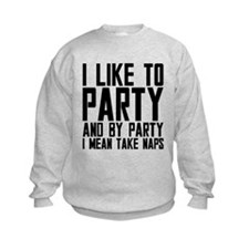 Party Naps Sweatshirt