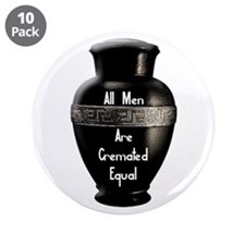 "Cremated 3.5"" Button (10 pack)"