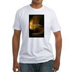Fool Angry Wise Understand Fitted T-Shirt