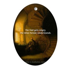 Fool Angry Wise Understand Oval Ornament