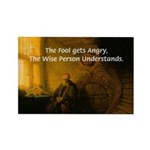 Fool Angry Wise Understand Rectangle Magnet (100 p