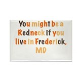 Redneck in Frederick,MD Rectangle Magnet (10 pack)