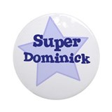 Super Dominick Ornament (Round)