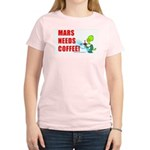 MARS NEEDS COFFEE! - Women's Light T-Shirt