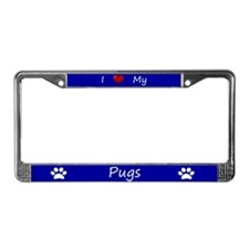 Blue I Love My Pugs License Plate Frame