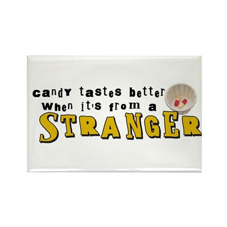 Candy From A Stranger Rectangle Magnet