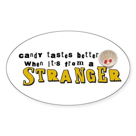 Candy From A Stranger Oval Sticker