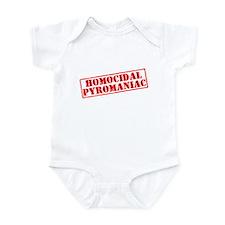 homocidal pyromaniac Infant Bodysuit