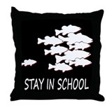 STAY IN SCHOOL Throw Pillow