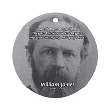 Funny Quotes: William James Ornament (Round)