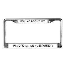 Ask me: Australian Shepherd  License Plate Frame