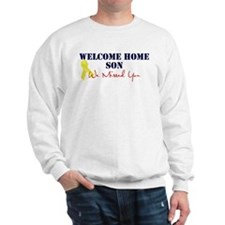 Welcome Home Son, We Missed You! Sweatshirt