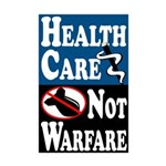 Healthcare Not Warfare 11x17 Poster Print