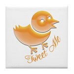 Tweet Me Tile Coaster