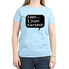 I just farted T-Shirt